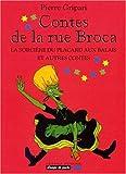 """Afficher """"Contes de la rue Broca n° 1 La Sorcière du placard aux balais et autres contes"""""""