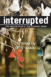 Interrupted (The Progress Series)