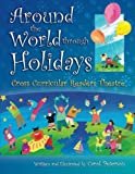 Around The World Through Holidays: Cross Curricular Readers Theatre
