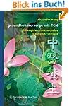 Gesundheitsvorsorge mit TCM: Philosop...