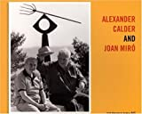 Alexander Calder and Joan Miro