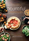 Bountiful: Recipes Inspired by Our Garden (English Edition)