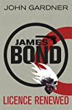 John Gardner Licence Renewed (James Bond 1)