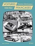 Voitures françaises : 1955-1960...