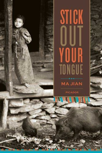 Stick Out Your Tongue: Stories, MA JIAN