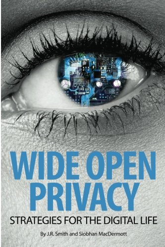 Wide Open Privacy: Strategies For The Digital Life (Digital Privacy compare prices)