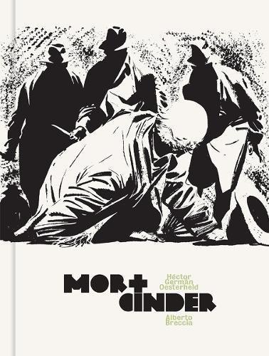 Mort Cinder (Alberto Breccia Library) [German Oesterheld, Hector - Breccia, Alberto] (Tapa Dura)