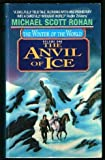 img - for The Anvil of Ice (Winter of the World, Vol 1) book / textbook / text book