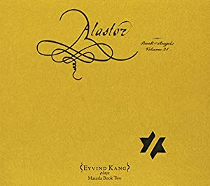 Alastor : the Book of Angels Vol. 21