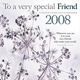 To a Very Special Friend 2008 Calendar (1594903166) by Exley, Helen