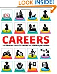 Careers: The Graphic Guide to Finding...