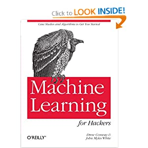 Machine Learning for Hackers [Paperback]