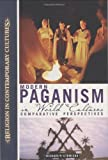 Modern Paganism in World Cultures: Comparative Perspectives (Hardcover)