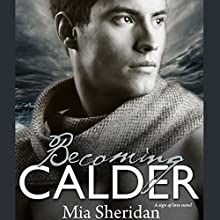 Becoming Calder (       UNABRIDGED) by Mia Sheridan Narrated by Jennifer Stark, Anthony Haden Solerno