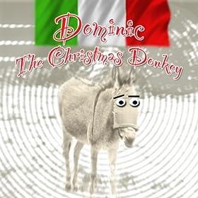 Amazon.com: Dominic The Italian Christmas Donkey: Joey O.: MP3
