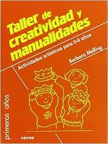 TALLER DE CREATIVIDAD Y MANUALIDADES: Actividades artística: NARCEA