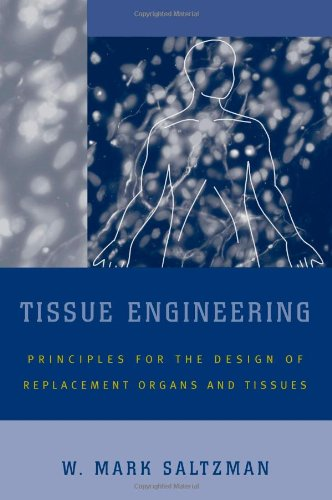 Tissue Engineering: Engineering Principles for the Design...