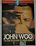 John Woo Y El Cine De Accion De Hong Kong