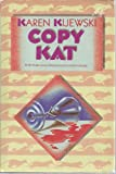 Copy Kat (1125756659) by KIJEWSKI, Karen