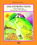 Una Extrana Visita / Strange Visitors (Libros Para Contar (Little Books)) (Spanish Edition)