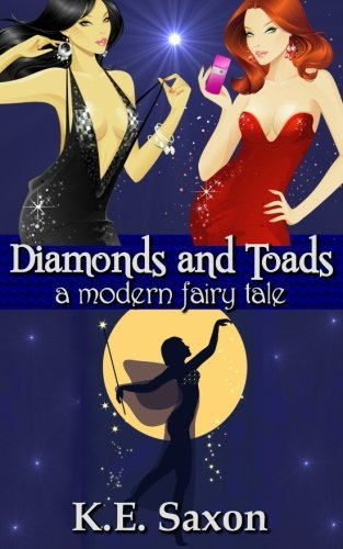 Image of Diamonds and Toads: A Modern Fairy Tale