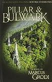 Pillar & Bulwark