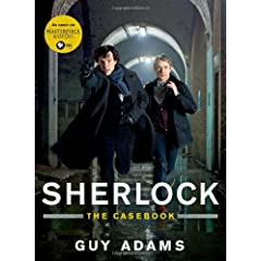 The Sherlock Files: The Official Companion to the Hit Television Series