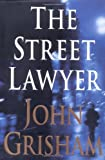 The Street Lawyer (0385490992) by John Grisham