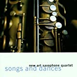 SONGS AND DANCES [Import, From US] / NEW ART SAXOPHONE QUARTET (CD - 2009)