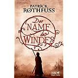 """Der Name des Windes: Die K�nigsm�rder-Chronik. Erster Tagvon """"Patrick Rothfuss"""""""