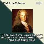 Über das Gute und das Böse | Voltaire