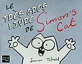 Simon Tofield Le très gros livre de Simon's Cat