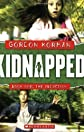The Abduction (Kidnapped, Book 1) [Paperback]