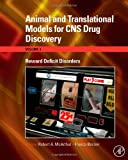 img - for Animal and Translational Models for CNS Drug Discovery: Reward Deficit Disorders, Volume 3 (Animal and Translational Models for Cns Drug Discovery) book / textbook / text book