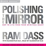 Polishing the Mirror | Ram Dass,Rameshwar Das