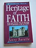 Honoring Your Heritage of Faith (0892747323) by Savelle, Jerry