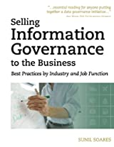 Selling Information Governance to the Business