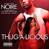Thug-A-Licious: An Urban Erotic Tale | [Noire]