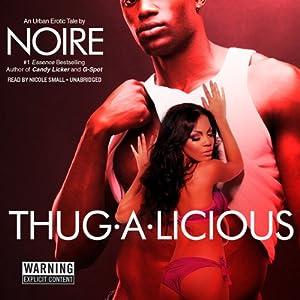 Thug-A-Licious Audiobook
