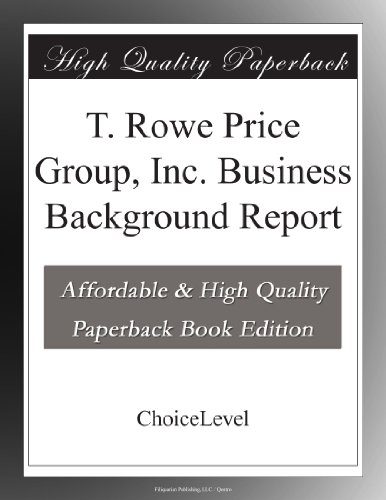 t-rowe-price-group-inc-business-background-report
