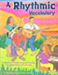 A Rhythmic Vocabulary: A Musician's G...