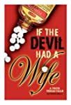 If The Devil Had A Wife (English Edit...