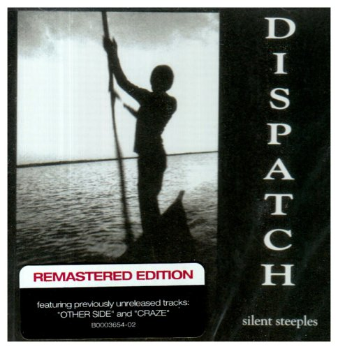 Dispatch Silent Steeples