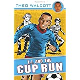 T.J. and the Cup Run (T.J. (Theo Walcott))by Theo Walcott