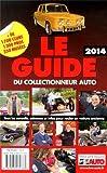 Le Guide 2014 du Collectionneur Auto