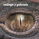 Rodrigo Y Gabriela Rodrigo Y Gabriela (Gatefold) [VINYL]