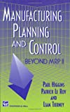 img - for Manufacturing Planning and Control: Beyond MRP II (Victorian Literature & Culture) book / textbook / text book