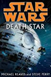 Death Star (Star Wars) (0345477421) by Reaves, Michael