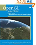 OpenGL® SuperBible: Comprehensive Tutorial and Reference