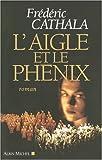 """Afficher """"L'Aigle et le phénix"""""""